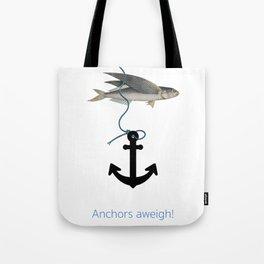 Anchors aweigh! Tote Bag