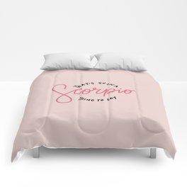 Such a scorpio Comforters
