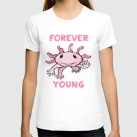 forever young T-shirts featuring Forever Young by Janusz Kali Kaliszczak