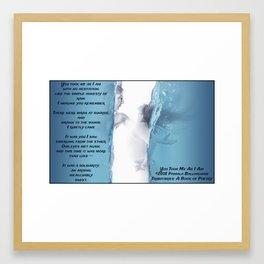 You Took Me As I Am   Pamala Ballingham Framed Art Print