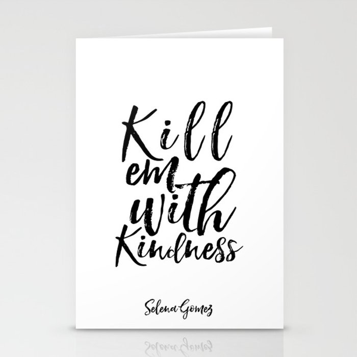 Lyrics Art Inspirational Poster Wall Art Song Lyrics Typography Quotes Kill  Em With Kindness Stationery Cards by typohouseart