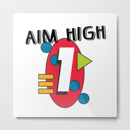 Aim High Metal Print