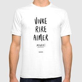 Vivre Rire Aimer... Mourir! - Black T-shirt