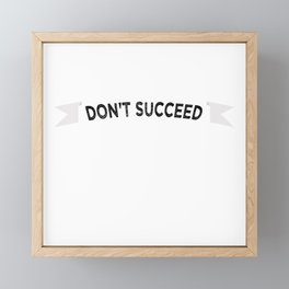 """If At First You Don't Succeed, Try Two More Times So That Your Failure Is Statistically Framed Mini Art Print"