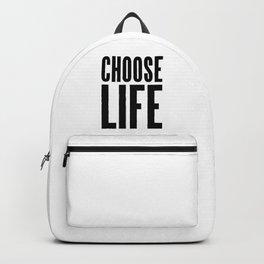 CHOOSE LIFE Backpack