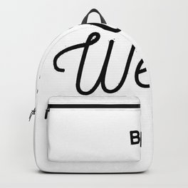 Be Weird in Black Backpack