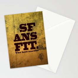 SFANSFIT... the best answer Stationery Cards