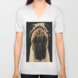 Pug is your passion and love.  Unisex V-Neck
