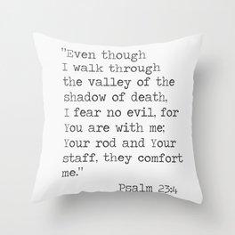 Psalm 23:4 poster Throw Pillow