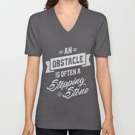 An Obstacle - Motivation Unisex V-Neck