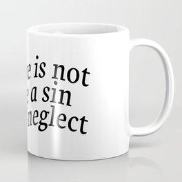 Self-Love Is Not So Vile A Sin Coffee Mug