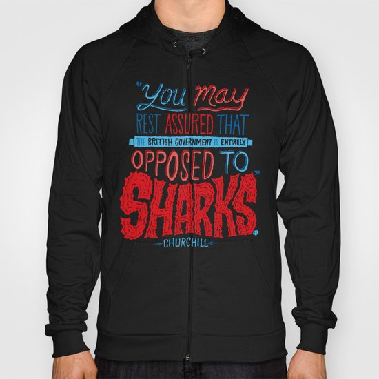 Opposed to Sharks Hoody