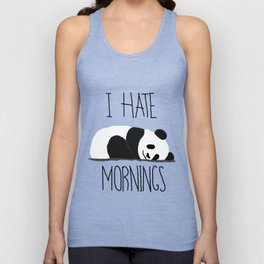 I HATE MORNINGS Unisex Tank Top