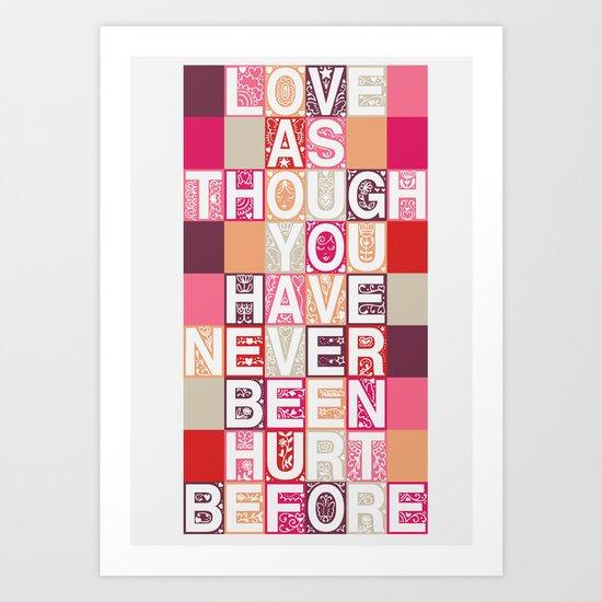 Love As Though Art Print