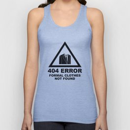 404 Error Formal Clothes Not Found Unisex Tank Top