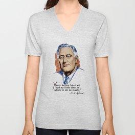 President Franklin Roosevelt and Quote Unisex V-Neck