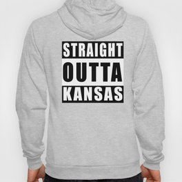 Straight Outta Kansas Hoody