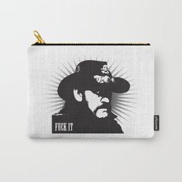 Fuck it Carry-All Pouch