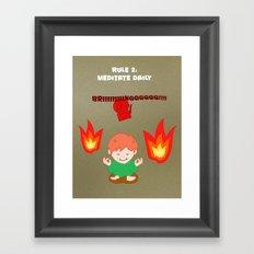 Rule 2: Meditate daily Framed Art Print