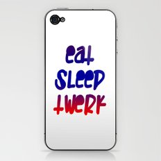 Eat Sleep Twerk iPhone & iPod Skin