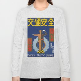 Vintage poster - Watch Traffic Signals Long Sleeve T-shirt
