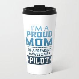 I'M A PROUD PILOT'S MOM Travel Mug
