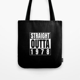 STRAIGHT OUTTA | 1978 Birthday Shirt Tote Bag