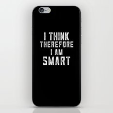 I think, therefore I am Smart (on black) iPhone & iPod Skin
