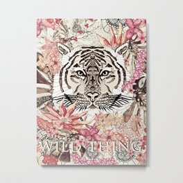 TIGER - WILD THING JUNGLE Metal Print