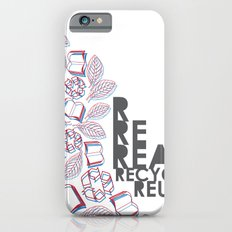 read, recycle, reuse Slim Case iPhone 6s