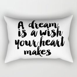 Printable A Dream Is A Wish Your Heart Makes Wall Art, Nursery Printable, Princess Quote, Girl Room Rectangular Pillow