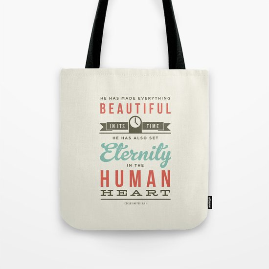 He has made everything beautiful Tote Bag