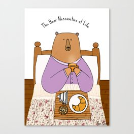The Bear Necessities of Life! Canvas Print