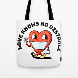 LOVE KNOWS NO DISTANCE Tote Bag