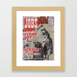 Jobs for Women and Girls - Stamp Out Sexism Framed Art Print
