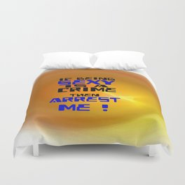 Being Sexy Duvet Cover