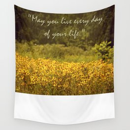 Live Every Day Wall Tapestry