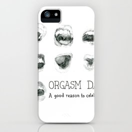 Orgasm Day iPhone Case
