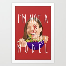 i'm not a (stock) model Art Print