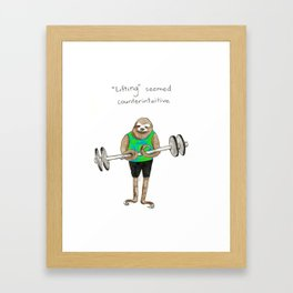 Slothercise: Lifting Seemed Counterintuitive Framed Art Print