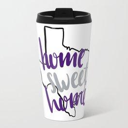 Home Sweet Home TCU Travel Mug
