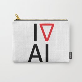 I love artificial intelligence Carry-All Pouch