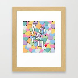 Love U Framed Art Print