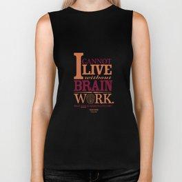 Sherlock Holmes novel quote – brain work Biker Tank