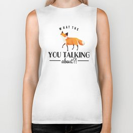 What The Fox You Talking About? Biker Tank
