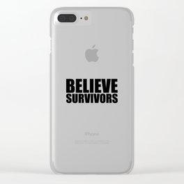 Believe Survivors Clear iPhone Case