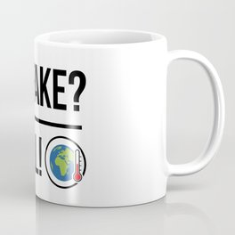 Global Warming is Real! Coffee Mug