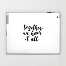 Kitchen Decor,Quote Prints,Home Decor,Quote Art,Hand Lettering,Home Decor,Funny Print,Together We Ha Laptop & iPad Skin