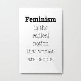 Feminism is... Metal Print