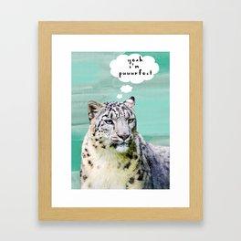 Yeah. I'm Puuurfect.  Framed Art Print